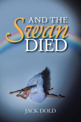 And the Swan Died (Paperback)