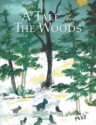 A Tale from the Woods (Paperback)