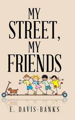 My Street, My Friends (Hardback)