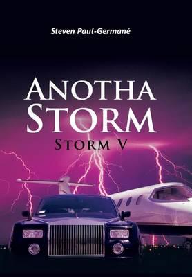 Anotha Storm: Storm V (Hardback)