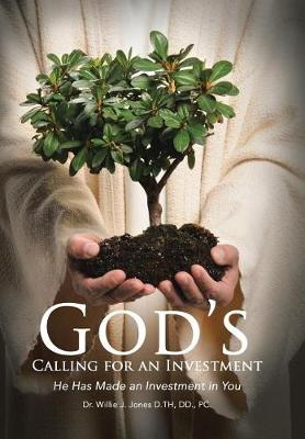 God's Calling Investor: God Has Made an Investment in You (Hardback)