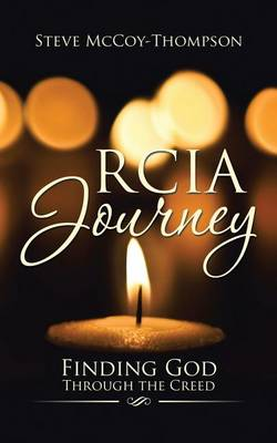 Rcia Journey: Finding God Through the Creed (Paperback)