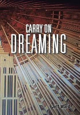 Carry on Dreaming (Hardback)