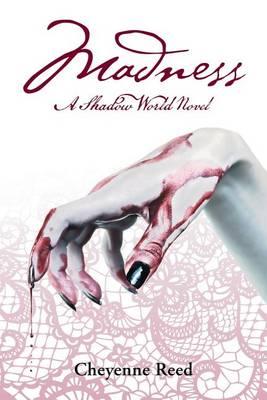 Madness: A Shadow World Novel (Paperback)