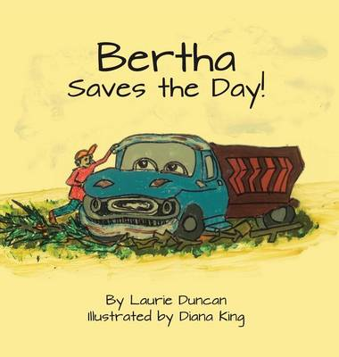 Bertha Saves the Day (Hardback)