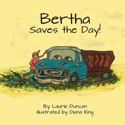 Bertha Saves the Day (Paperback)