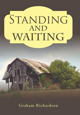 Standing and Waiting (Hardback)