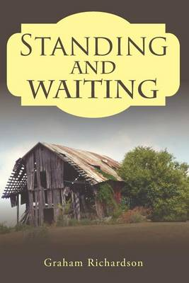 Standing and Waiting (Paperback)