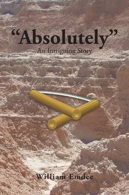 Absolutely: An Intriguing Story (Paperback)