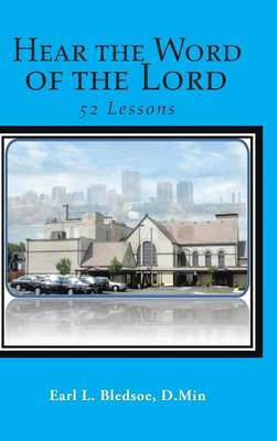 Hear the Word of the Lord: 52 Lessons (Hardback)