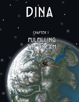 Dina: Fulfilling the Dream (Paperback)
