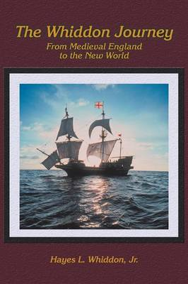 The Whiddon Journey: From Medieval England to the New World (Paperback)
