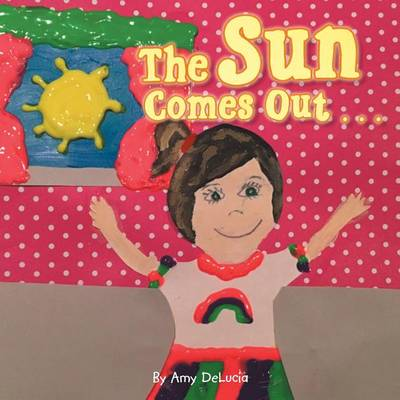 The Sun Comes Out . . . (Paperback)