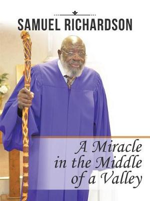 A Miracle in the Middle of a Valley (Paperback)