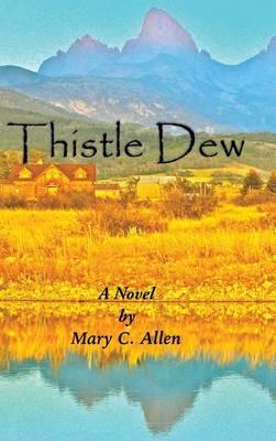 Thistle Dew (Hardback)