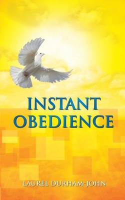 Instant Obedience (Paperback)