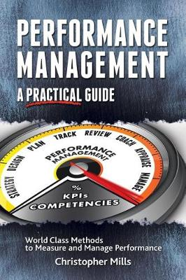 Performance Management: A Practical Guide (Paperback)