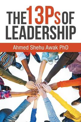 The 13ps of Leadership (Paperback)