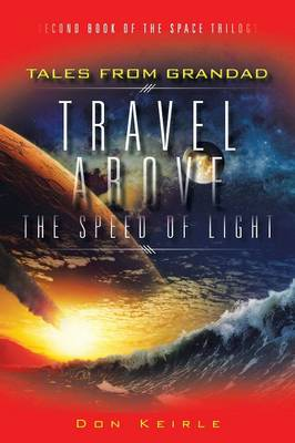 Travel Above the Speed of Light (Paperback)