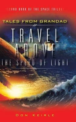 Travel Above the Speed of Light (Hardback)