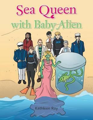 Sea Queen with Baby Alien (Paperback)