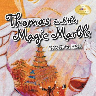 Thomas and the Magic Marble (Paperback)