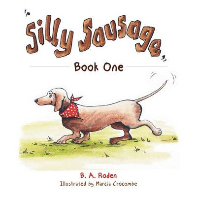 Silly Sausage: Book One (Paperback)