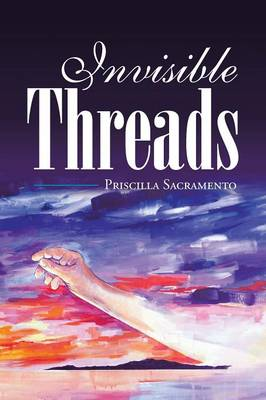 Invisible Threads (Paperback)
