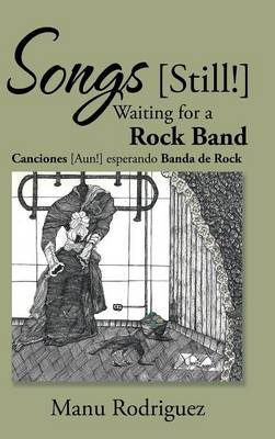 Songs [still!] Waiting for a Rock Band (Hardback)