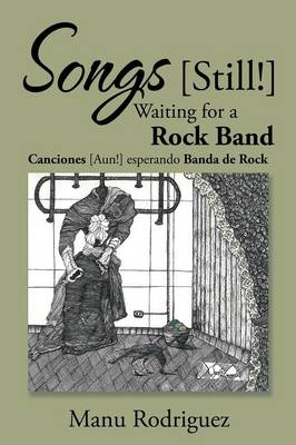 Songs [still!] Waiting for a Rock Band (Paperback)