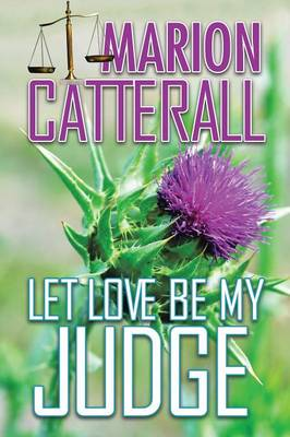 Let Love Be My Judge (Paperback)