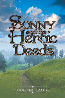 Sonny and the Heroic Deeds (Paperback)