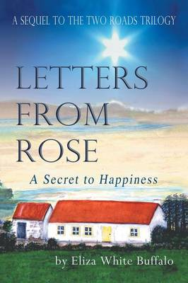 Letters from Rose: A Secret to Happiness (Paperback)