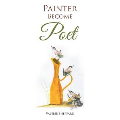 Painter Become Poet (Paperback)