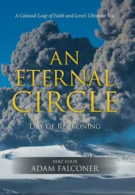 An Eternal Circle: Day of Reckoning (Hardback)