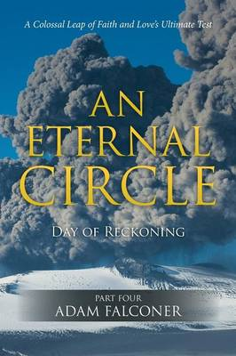 An Eternal Circle: Day of Reckoning (Paperback)