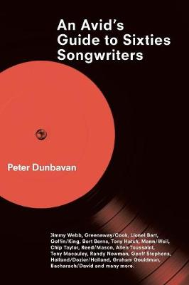 An Avid's Guide to Sixties Songwriters (Paperback)