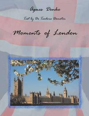 Moments of London (Paperback)