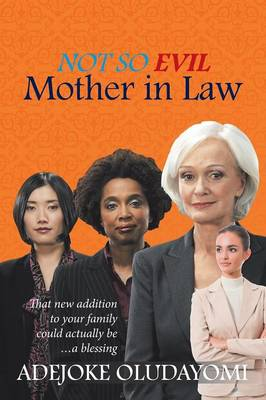 Not So Evil Mother in Law (Paperback)