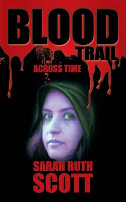 Blood Trail: Across Time (Paperback)
