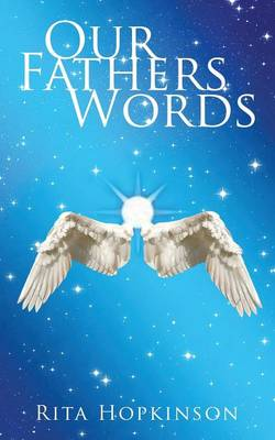 Our Fathers Words (Paperback)