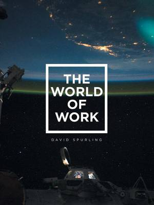 The World of Work (Paperback)