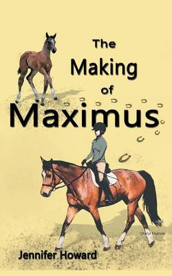 The Making of Maximus: From the Horse's Mouth (Paperback)