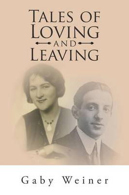Tales of Loving and Leaving (Paperback)