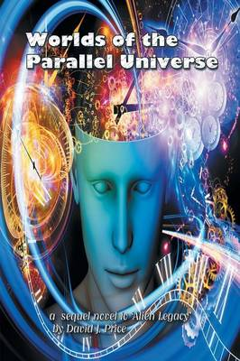 Worlds of the Parallel Universe (Paperback)