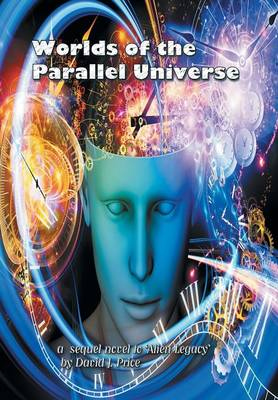 Worlds of the Parallel Universe (Hardback)
