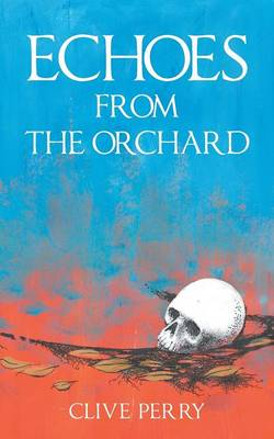 Echoes from the Orchard (Paperback)