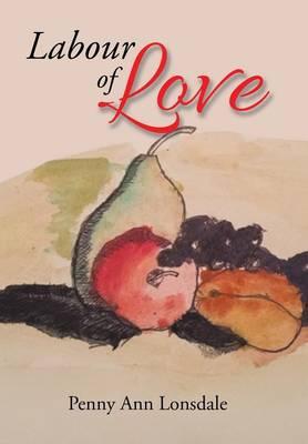 Labour of Love (Hardback)