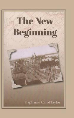 The New Beginning (Hardback)