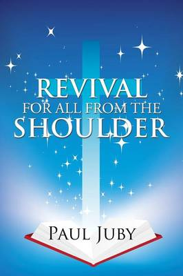 Revival for All from the Shoulder (Paperback)